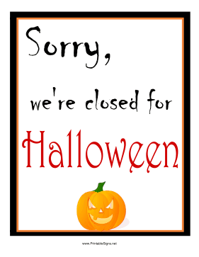 Halloween Closed Sign Sign