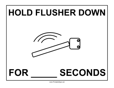 Hold Flusher Sign Sign