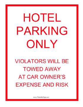 Hotel Parking Only Sign