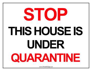 House Under Quarantine Sign