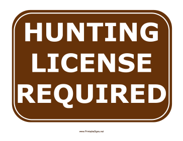 Hunting License Required Sign Sign