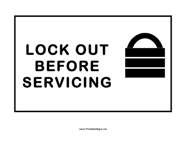 Lockout Before Servicing Sign