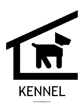 Kennel with caption Sign