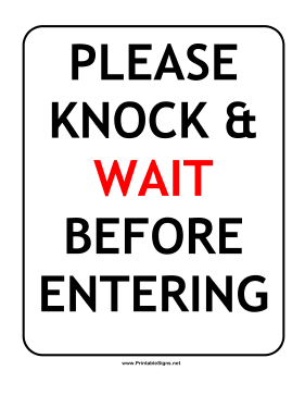Knock And Wait Sign