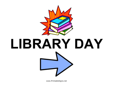 picture relating to Printable Library Signs referred to as Printable Library Working day - Immediately Signal