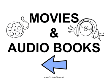 Movies and Audio Books - Left Sign