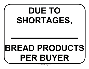 Limit Bread Per Buyer Sign