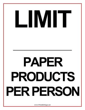 Limit Paper Products Sign