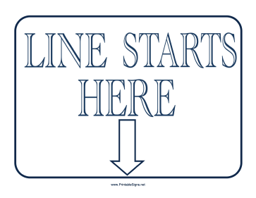 Line Starts Here Sign Sign