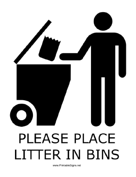 Litter In Bins with caption Sign