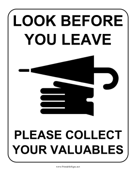 Look Before You Leave Sign