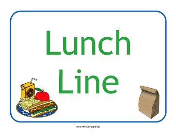 Lunch Line Sign Sign