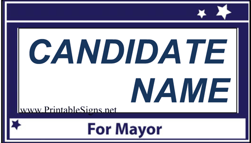 Mayor Campaign Sign Palm Cards Sign
