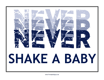 Never Shake a Baby Sign