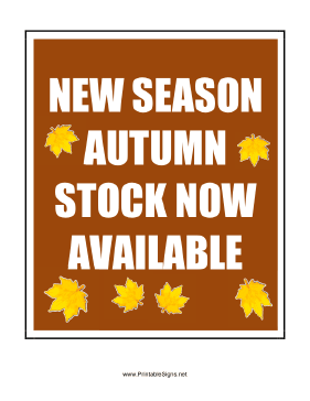 Autumn Stock Now Available Sign