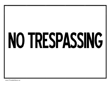 graphic regarding Printable No Trespassing Sign called Printable No Tresping Indication