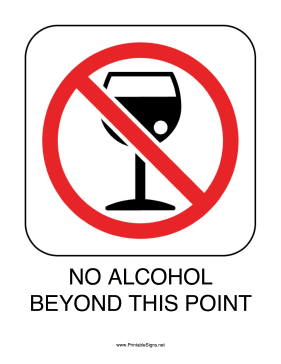 No Alcohol Beyond This Point Sign