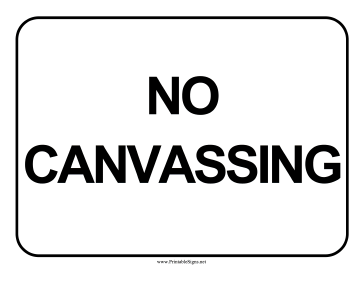 No Canvassing Sign