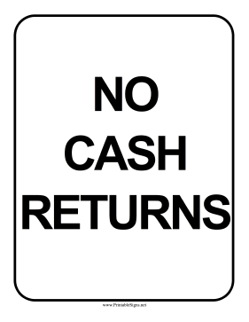No Cash Returns Sign