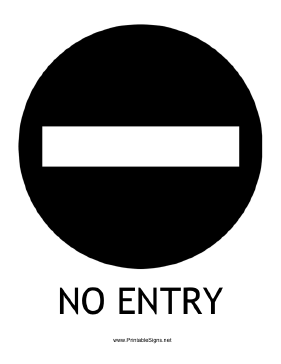 No Entry with caption Sign