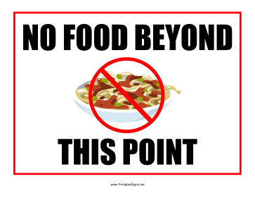 No Food Beyond Point Sign