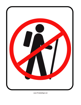 No Hiking Sign Sign