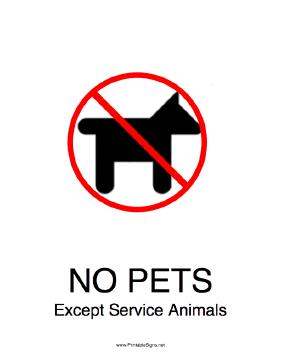 No Pets Except Service Animals Sign