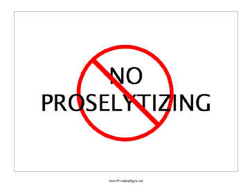 No Proselytizing Sign