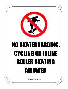 No Skateboarding Cycling Inline Skates Sign