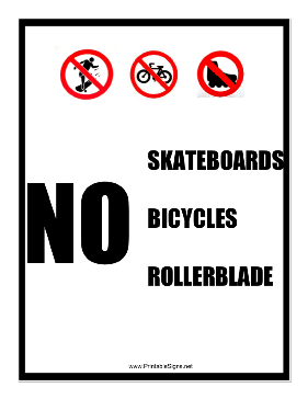 No Skateboards Bikes Rollerblades Sign