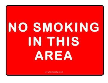 No Smoking In This Area Text Sign
