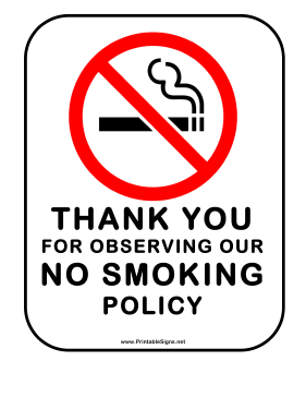 No Smoking Policy Sign