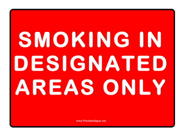 No Smoking Use Designated Area Sign