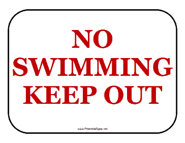 No Swimming Keep Out Sign