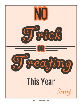 No Trick Or Treating Sign Sign