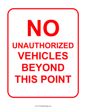 No Unauthorized Vehicles Sign