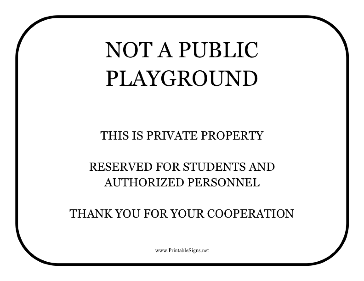 Not A Public Playground Sign