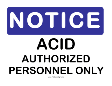 Notice Acid Authorized Personnel Sign