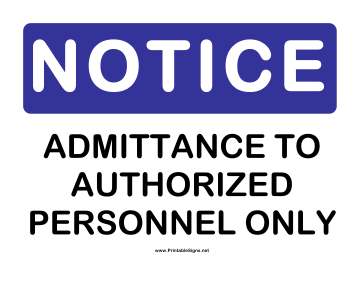 Notice Admittance to Auth Personnel Sign