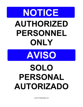 Authorized Personnel Bilingual Sign