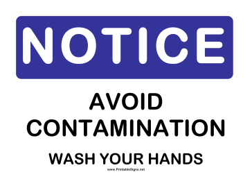 Notice Avoid Contamination Sign