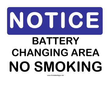 Notice Battery Changing Sign