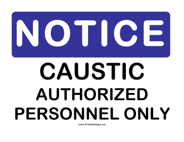 Notice Caustic Sign