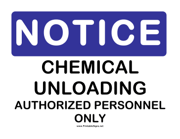 Notice Chemical Unloading Sign
