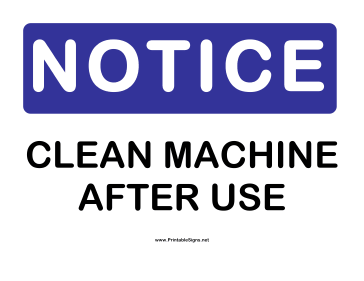 Notice Clean Machine Sign