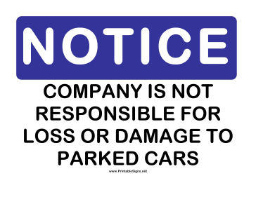 Notice Company Not Responsible Cars Sign