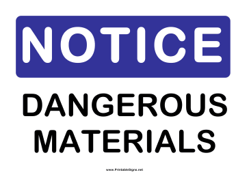 Notice Dangerous Materials Sign