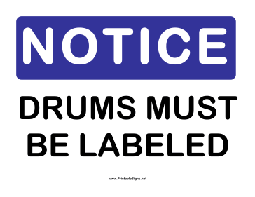 Notice Drums Labeled Sign