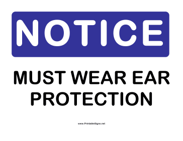Notice Ear Protection Sign