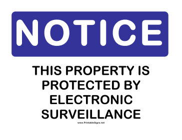 Notice Electronic Surveillance Sign